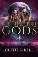 The Night of the Gods Book Three