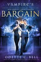 Vampire's Bargain Book Three