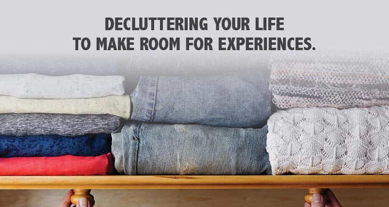 Decluttering your life to make room for new experiences webinar