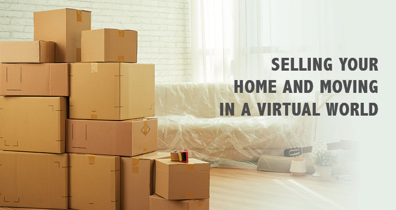Selling your home and moving in a virtual world webinar
