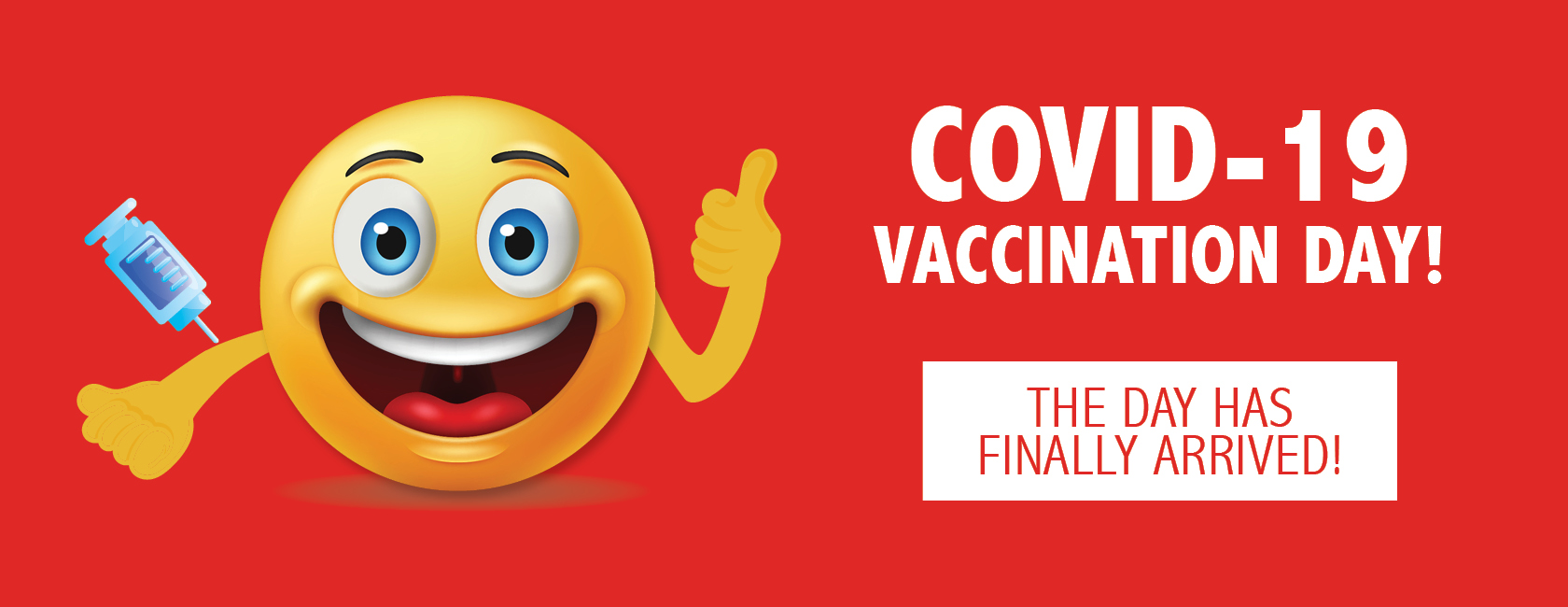 COVID-19 Vaccination Day is here