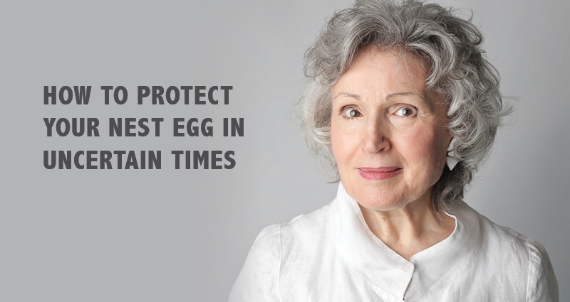 How to protect your nest egg in uncertain times webinar