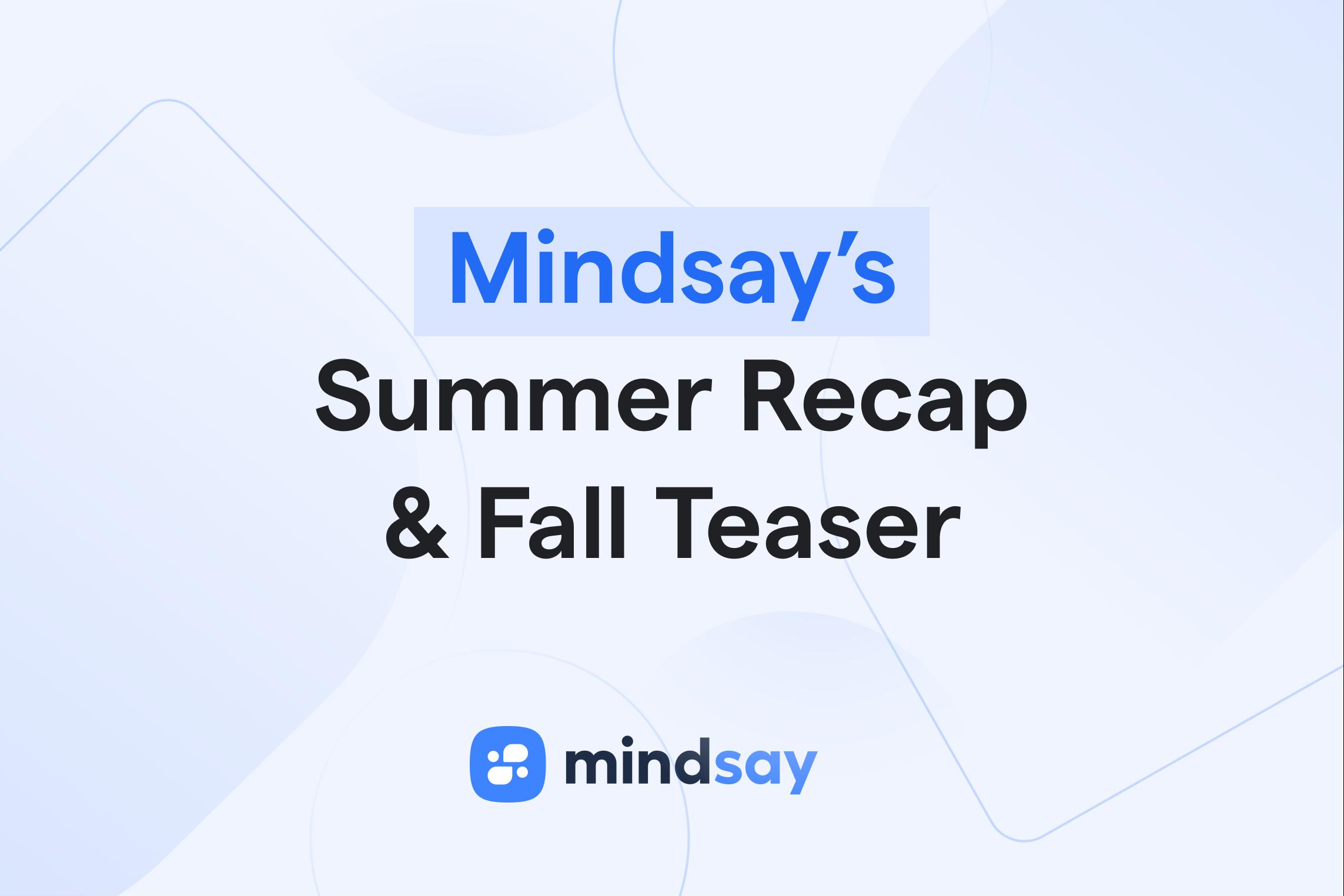 Mindsay's Summer Recap and Fall Teaser