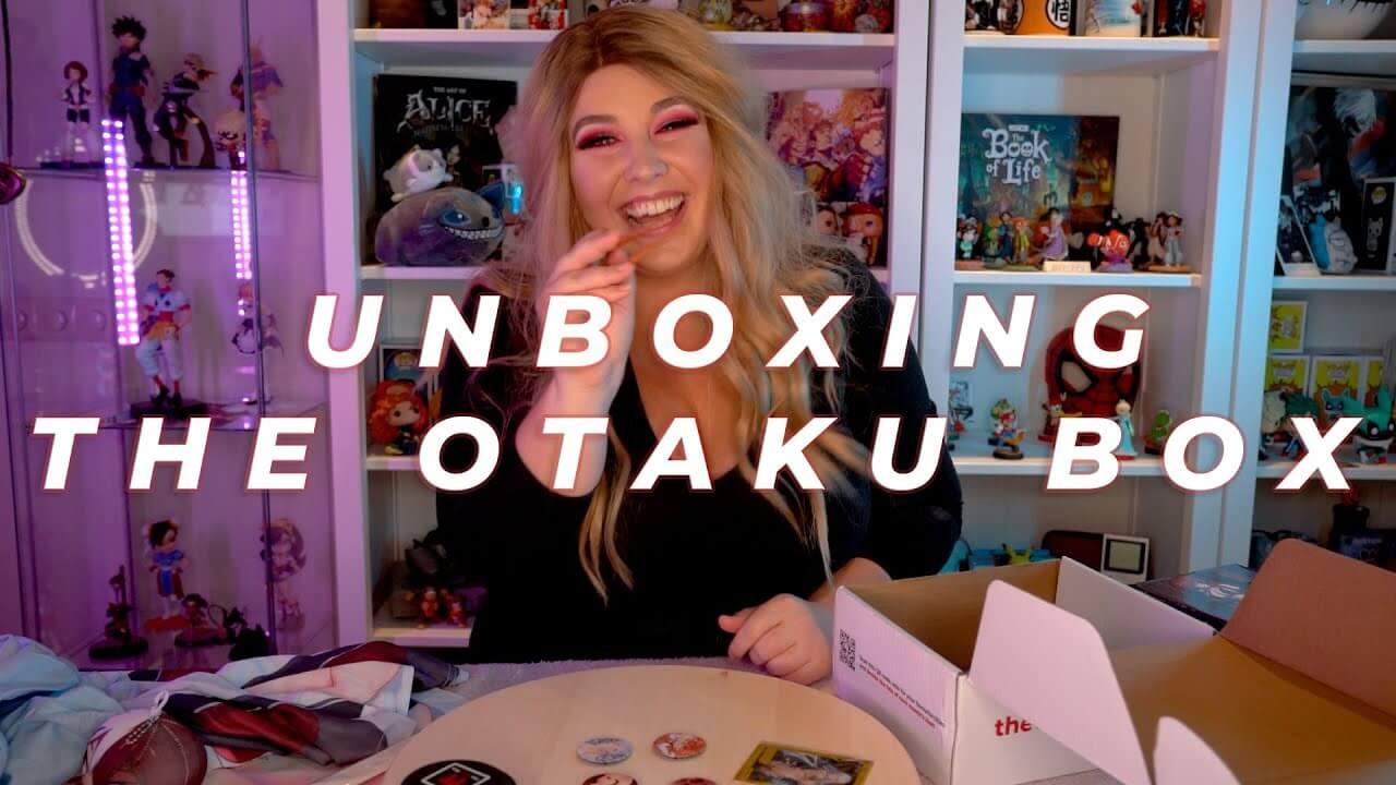 Unboxing THe Otaku Box YouTube