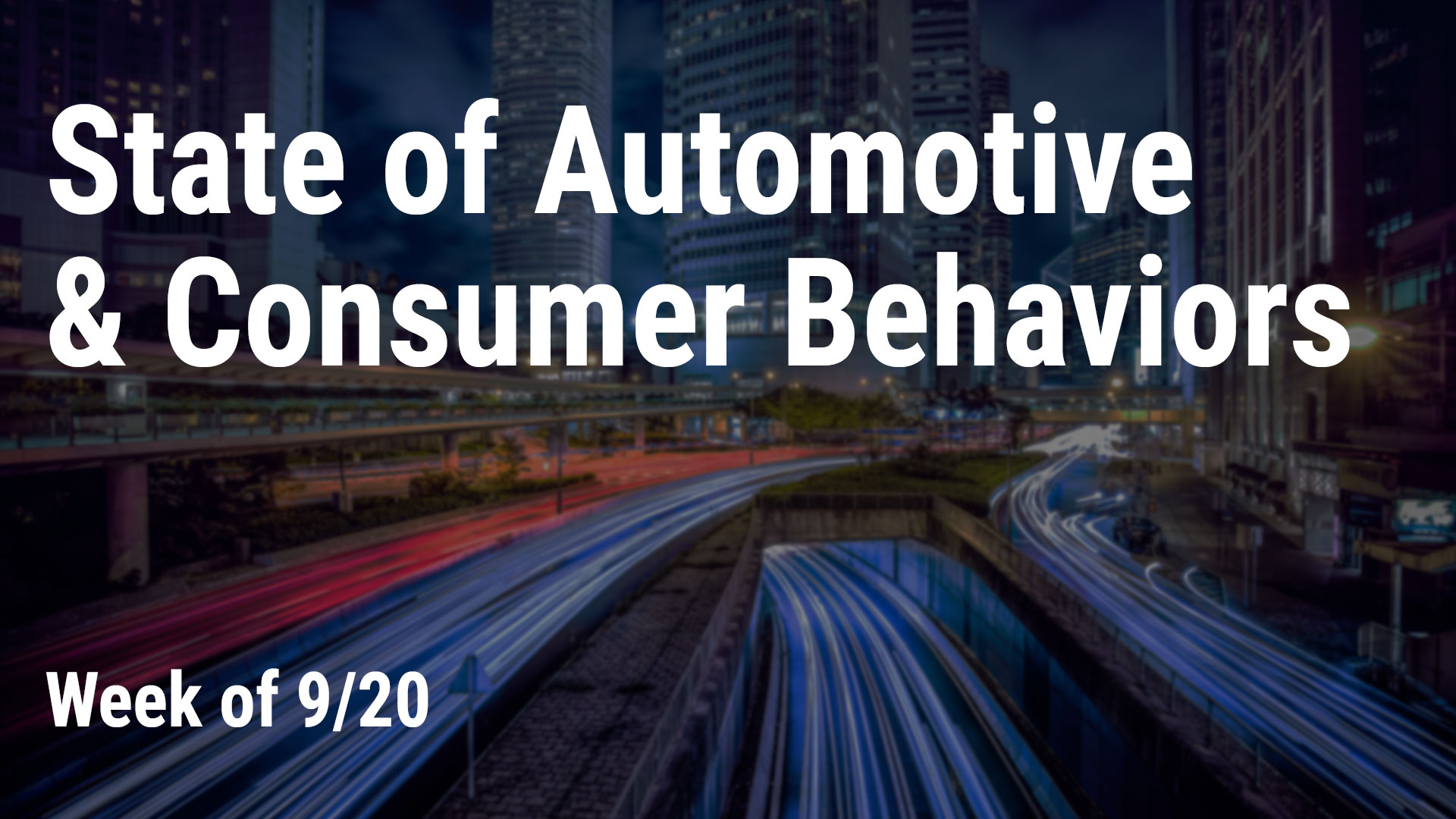 State of Automotive & Consumer Behaviors, week of 9/20