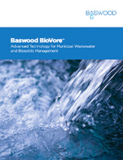Baswood BioVore™ | Advanced Technology for Municipal Wastewater and Biosolids Management