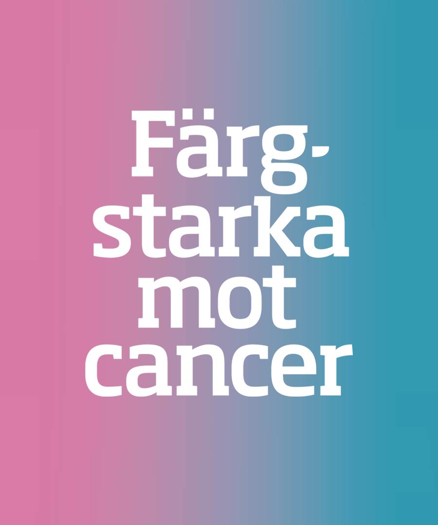Apoteksgruppens slogan för kampanjen Färgstarka mot cancer