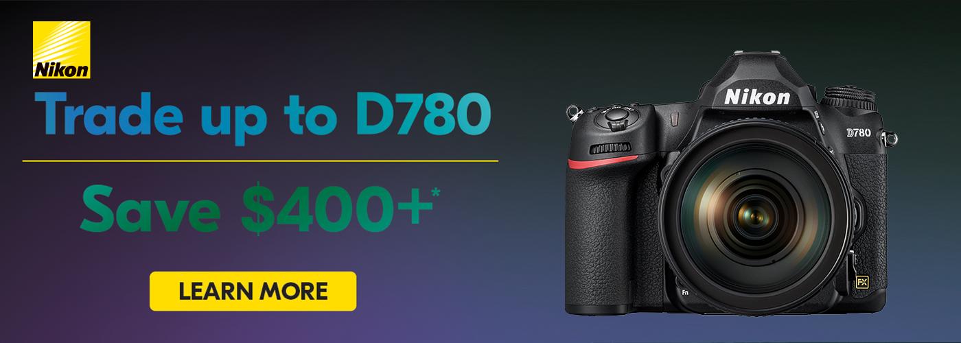 Nikon D780 Trade-Up Event