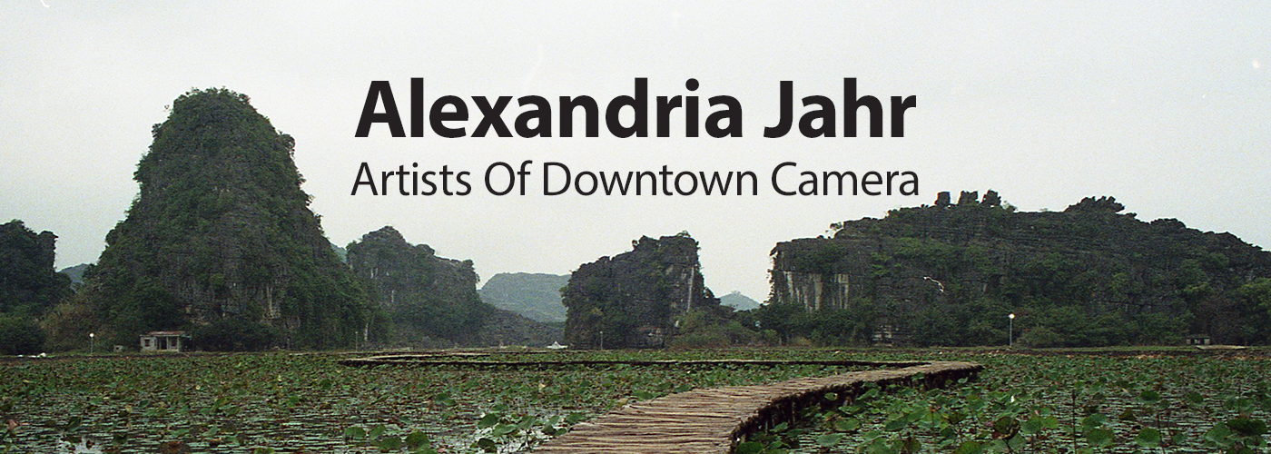 Artists Of Downtown Camera: Alexandria Jahr