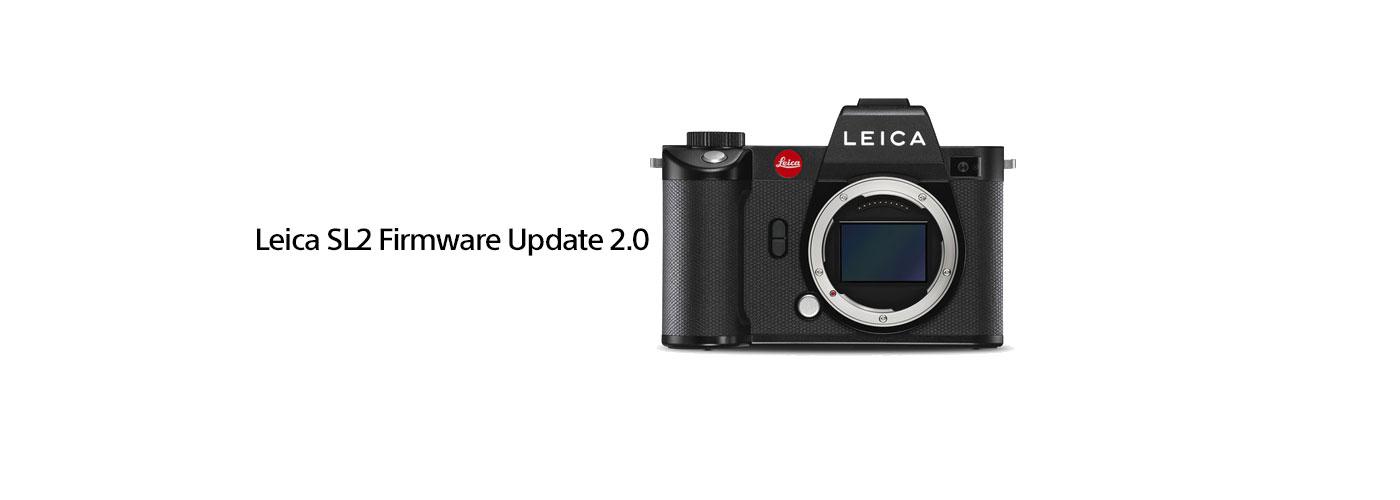 Leica SL2 Firmware Update 2.0