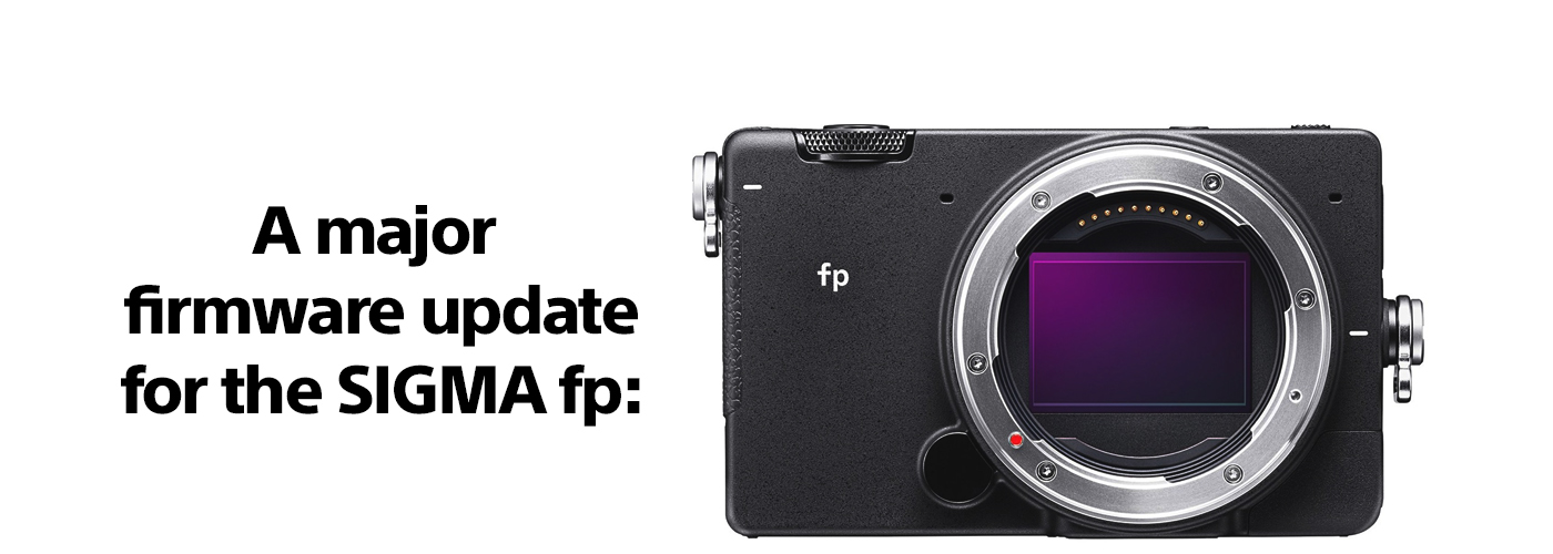 A major firmware update for the SIGMA fp