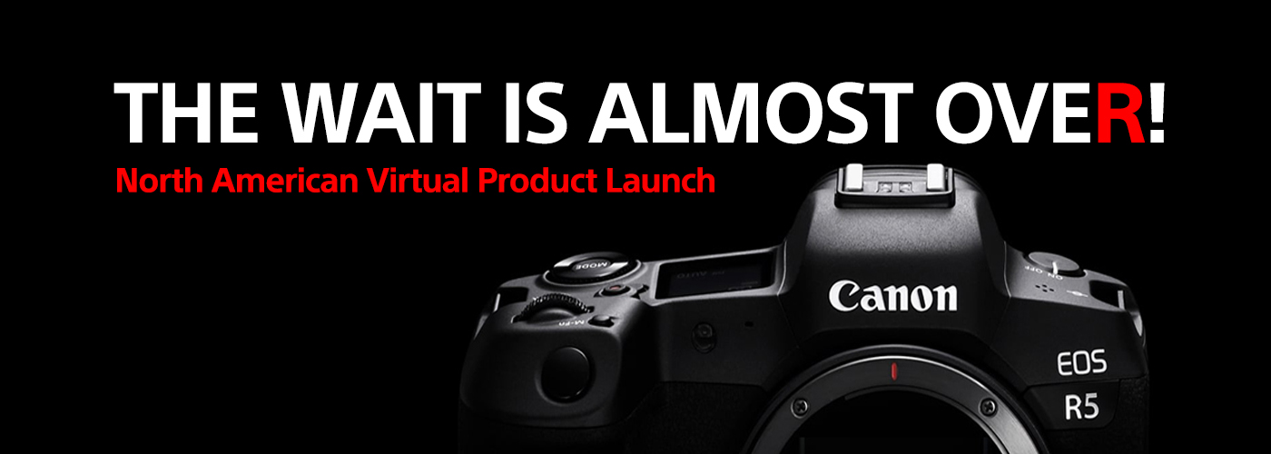 Canon Announces the Development Of the EOS R5 - Updated July 7th 2020