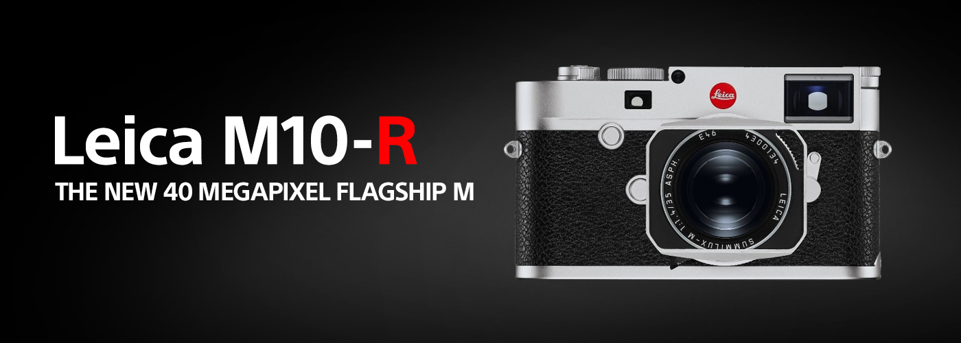 Leica M10-R Redefining image quality – The new 40 megapixel flagship M