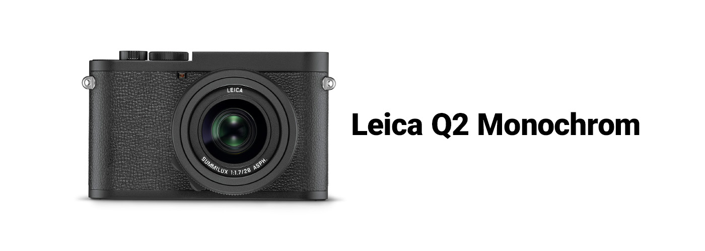 Leica Q2 Monochrom Embrace the Soul of Photography