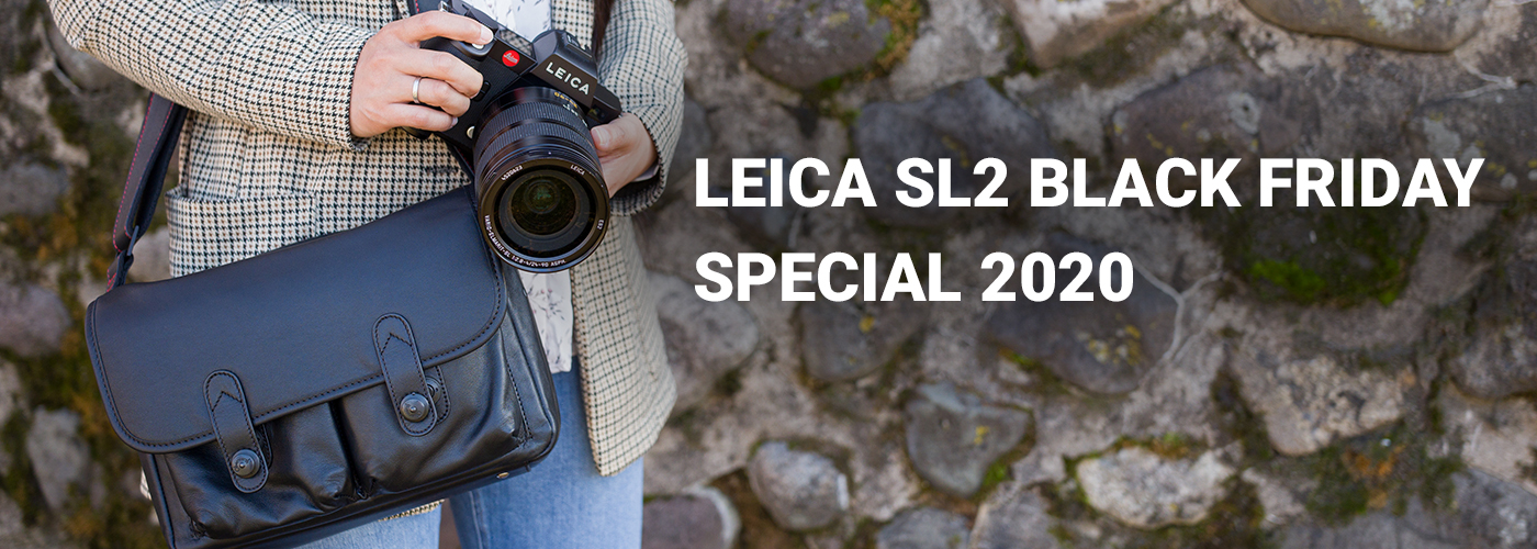 LEICA SL2 BLACK FRIDAY SPECIAL 2020