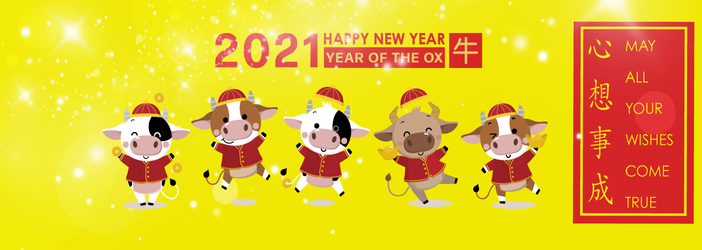 Happy Lunar New Year! 2021 The year of the Ox!