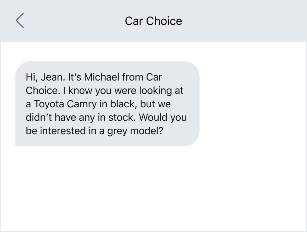 Texting to ask if a customer is interested in a different car choice