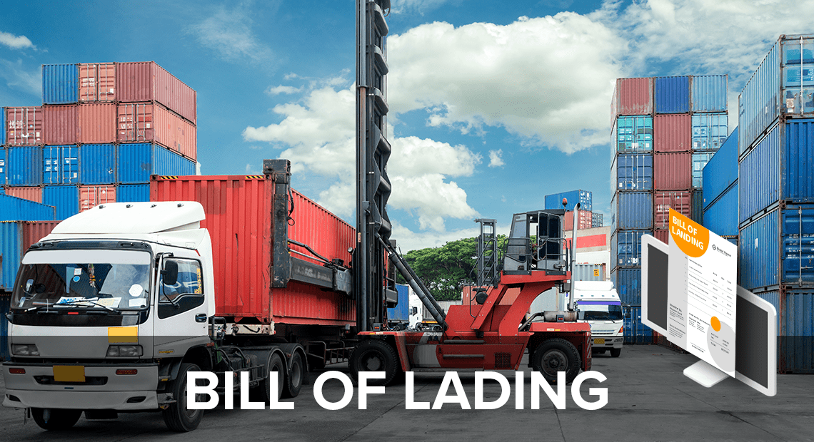 What Is a Bill of Lading and What's Its Purpose?