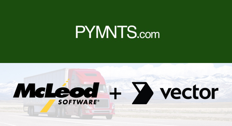 Vector Teams With McLeod Software To Speed Up Transportation Billing
