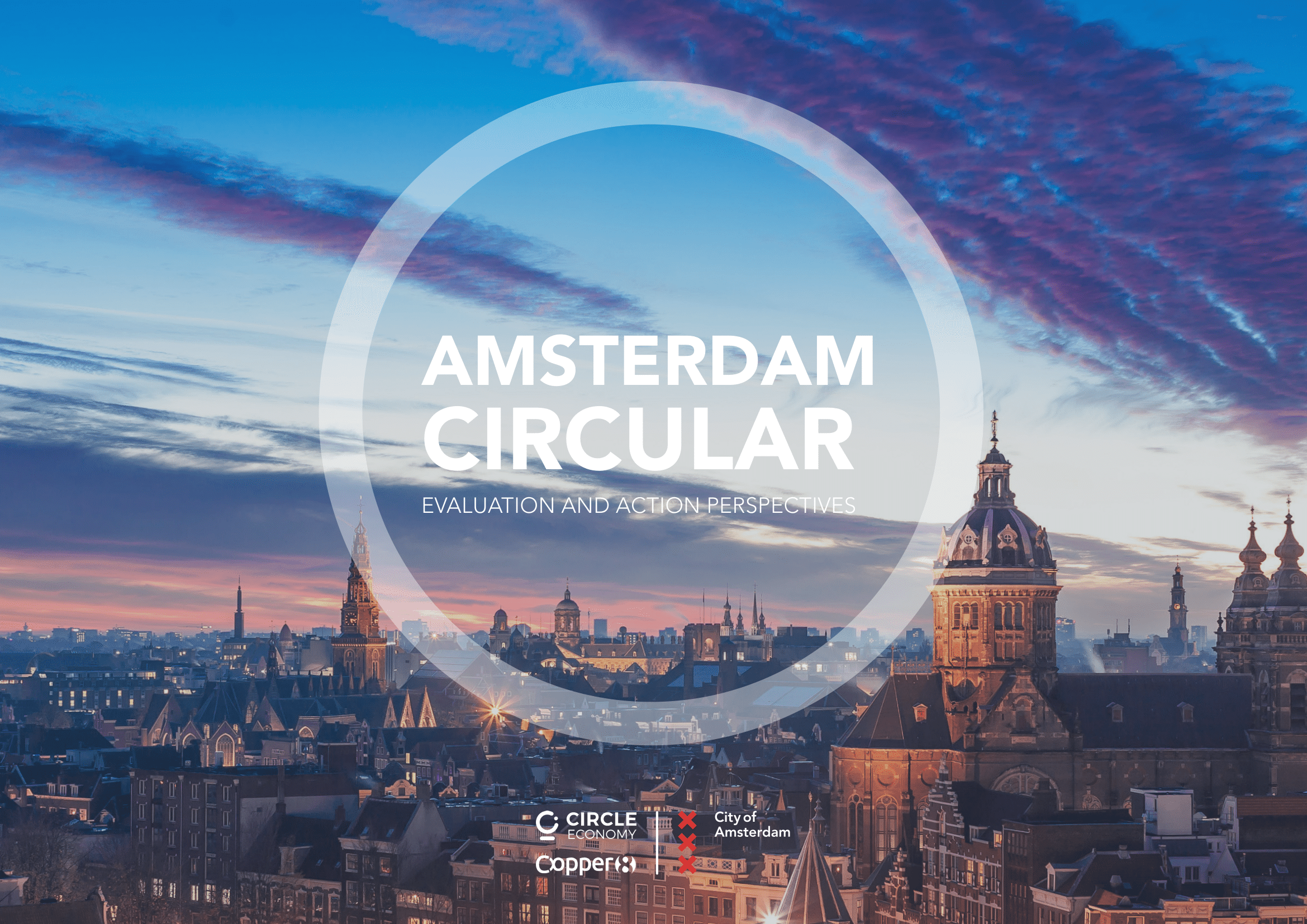 Amsterdam Circular Evaluation And Action Perspectives Insights Circle Economy