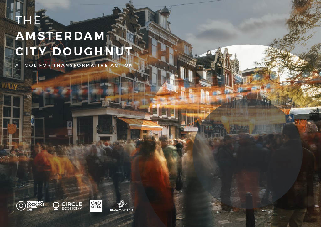 The Amsterdam City Doughnut A Tool For Transformative Action Insights Circle Economy
