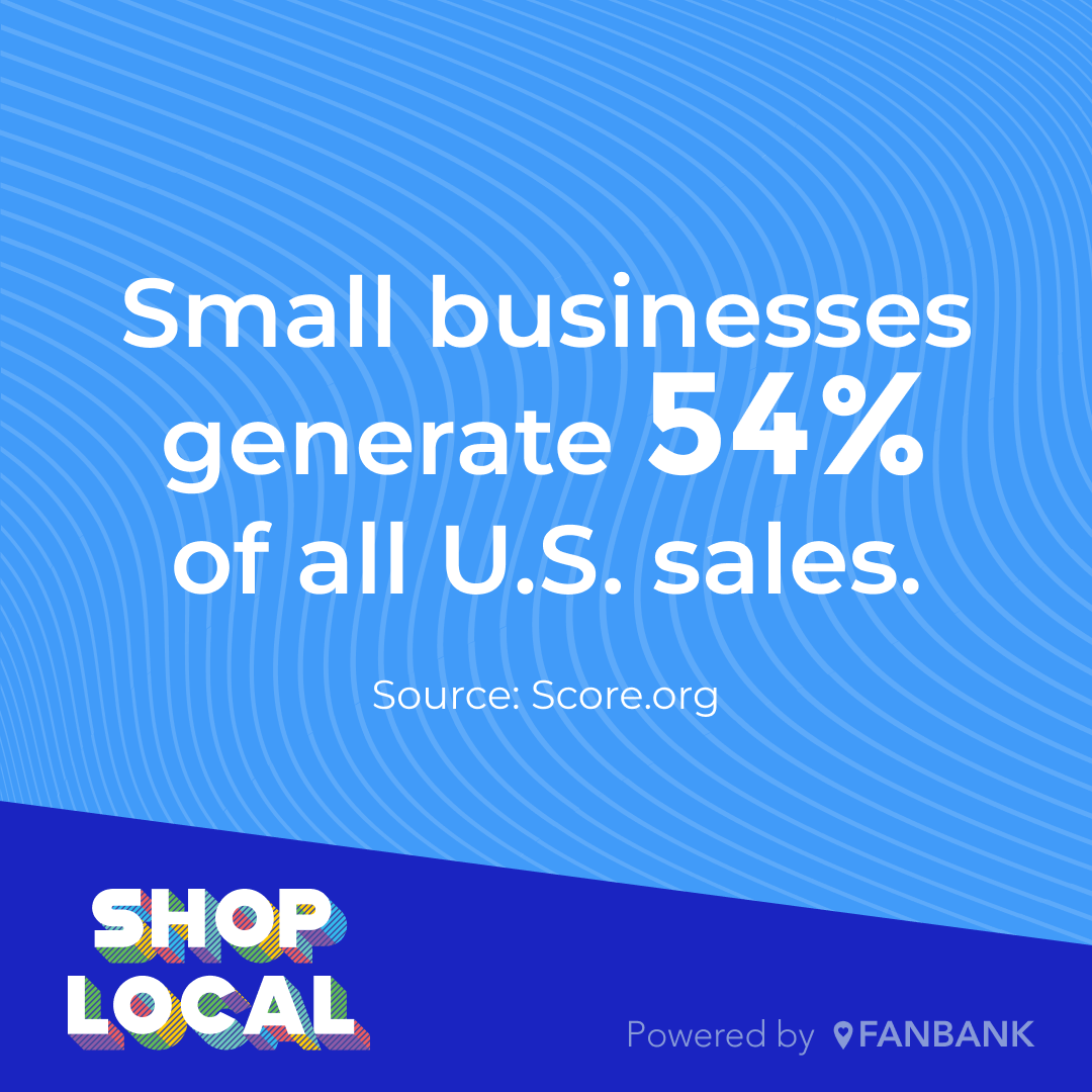 Small business statistic - Small businesses generate 54% of all U.S. sales.