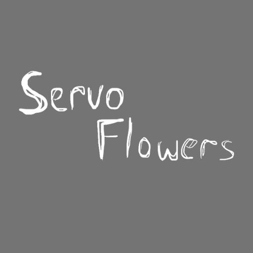Servo Flowers