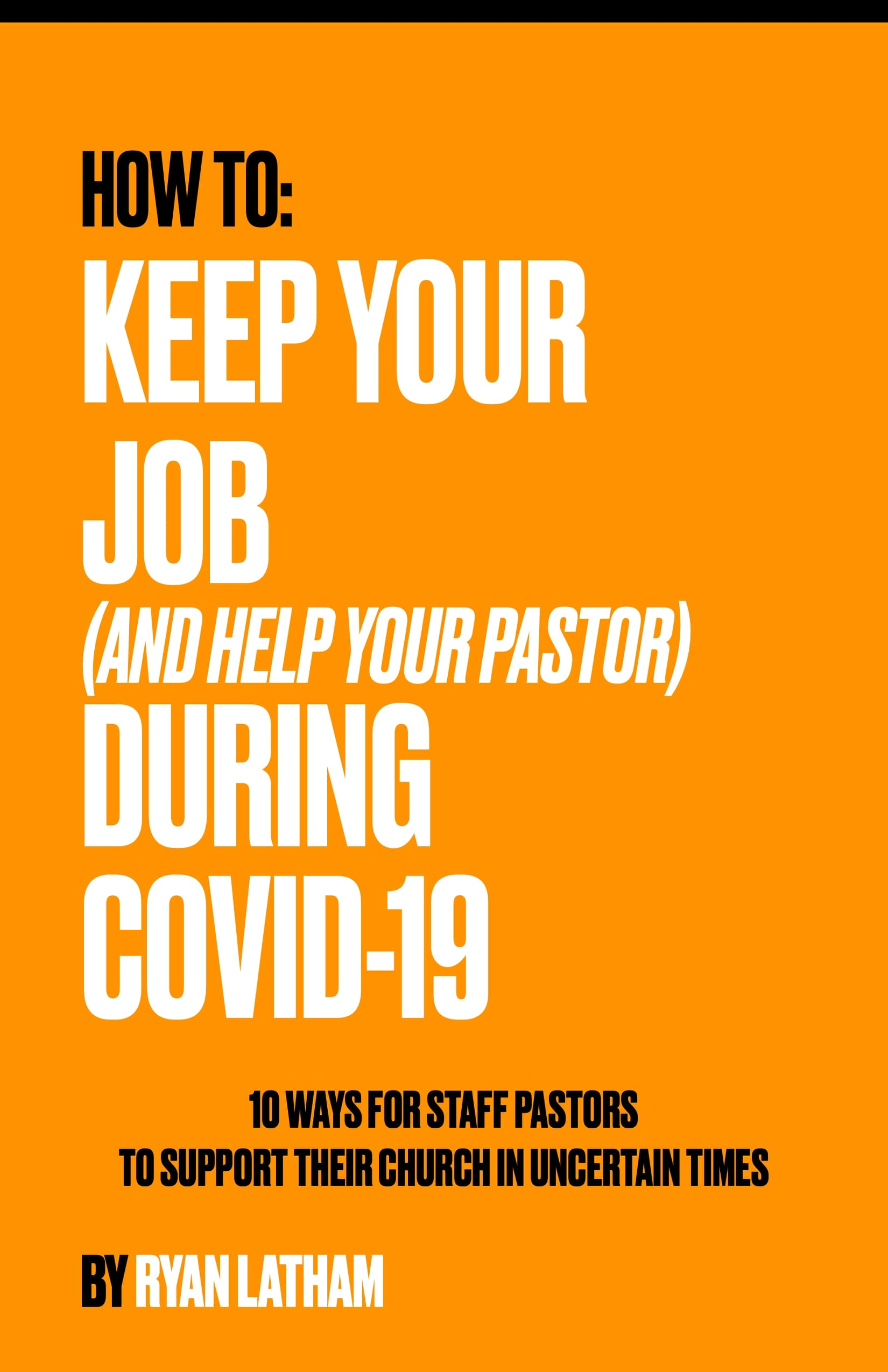 Book cover for How to Keep Your Job (And Help Your Pastor) During COVID-19
