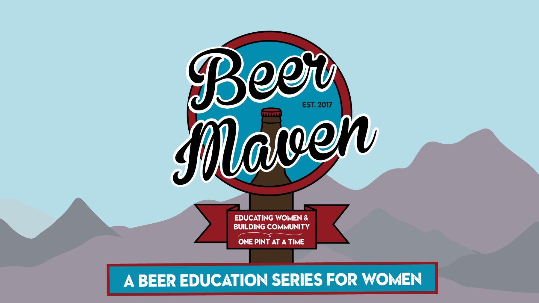 Beer Maven: Beer Education Series for Women