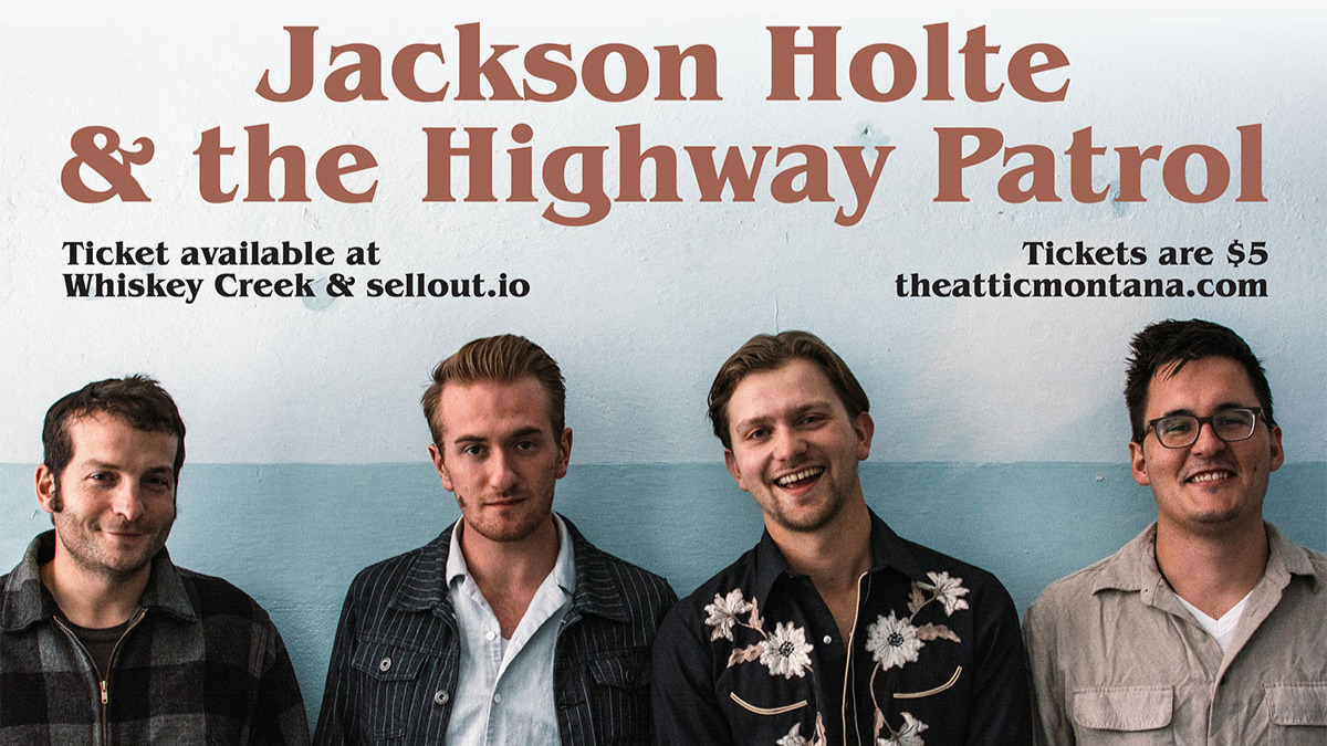 Jackson Holte and the Highway Patrol / Calamity Rain to open