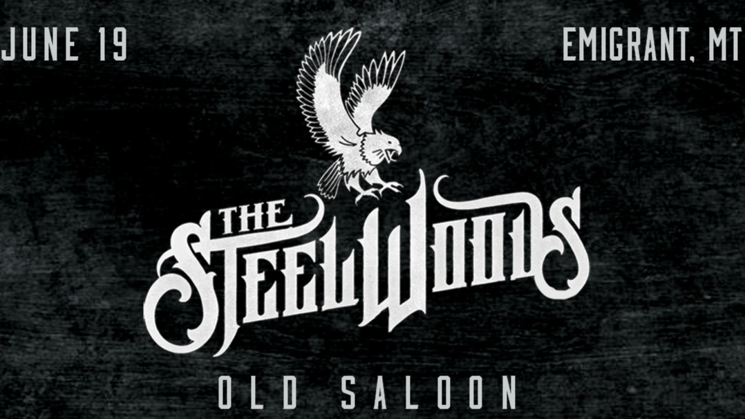 The Steel Woods at The Old Saloon