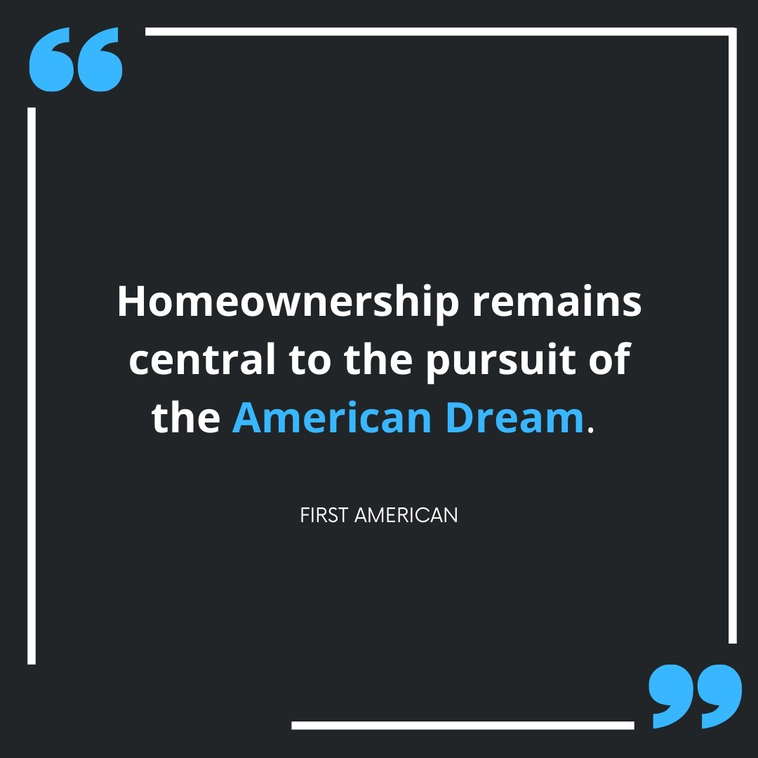 Homeownership remains a bright spark of promise for American families dreaming of security, prosperity, and a place to call home. See the di
