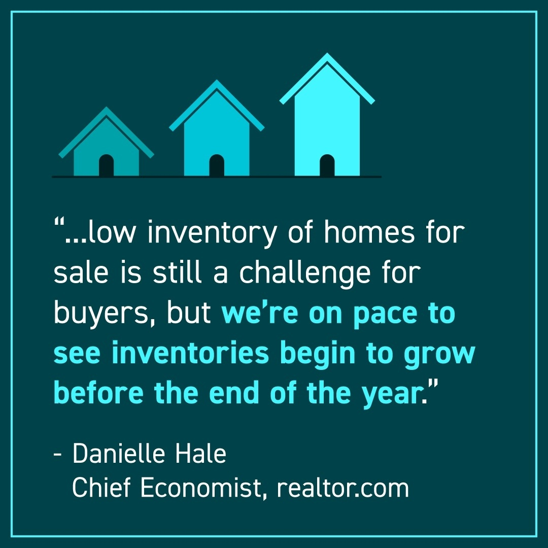 If you've been having trouble finding your home, don't give up. Experts are optimistic buyers will get some welcome relief as more inventory