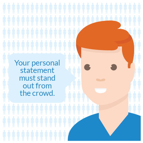 Your personal statement must stand out from the crowd