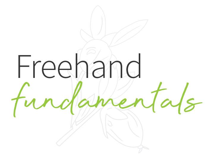 Freehand Fundamentals