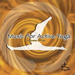 Music For Active Yoga - Volume Three