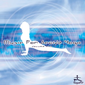 Music for Active Yoga - Volume Five