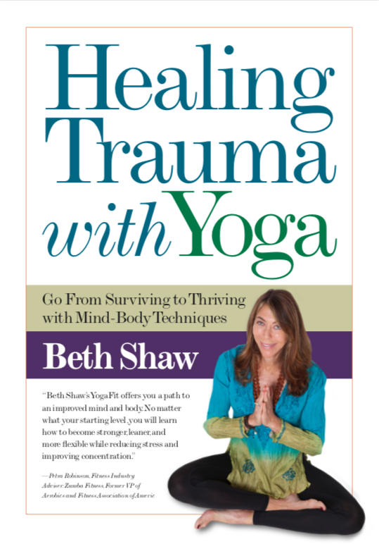 Healing Trauma with Yoga & Mind-Body Techniques