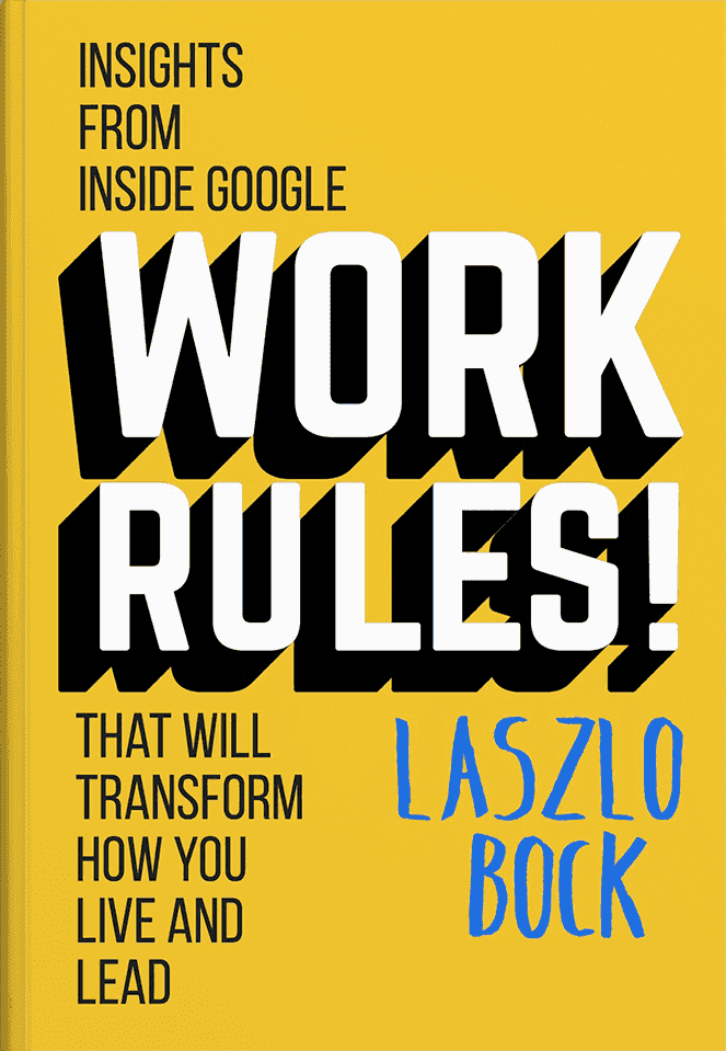 Strategic people operations book - Work Rules by Lazlo Bock
