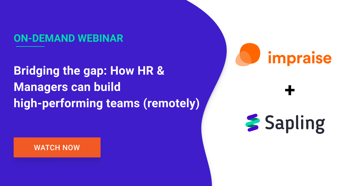 Bridging the gap: How HR & Managers can build high-performing teams (remotely)