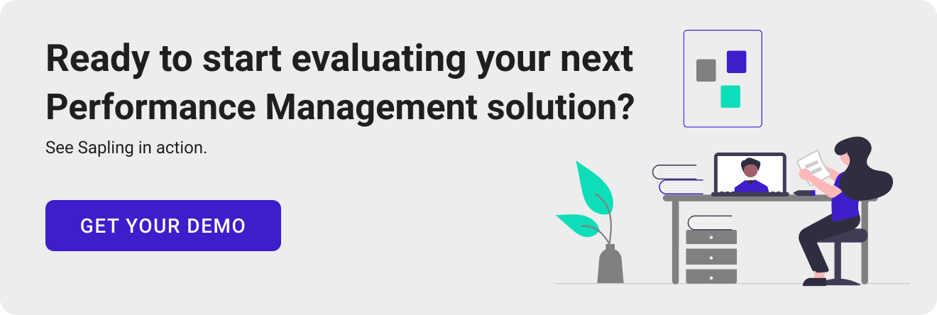 Ready to start evaluating your next Performance Management solution? See Sapling in action.