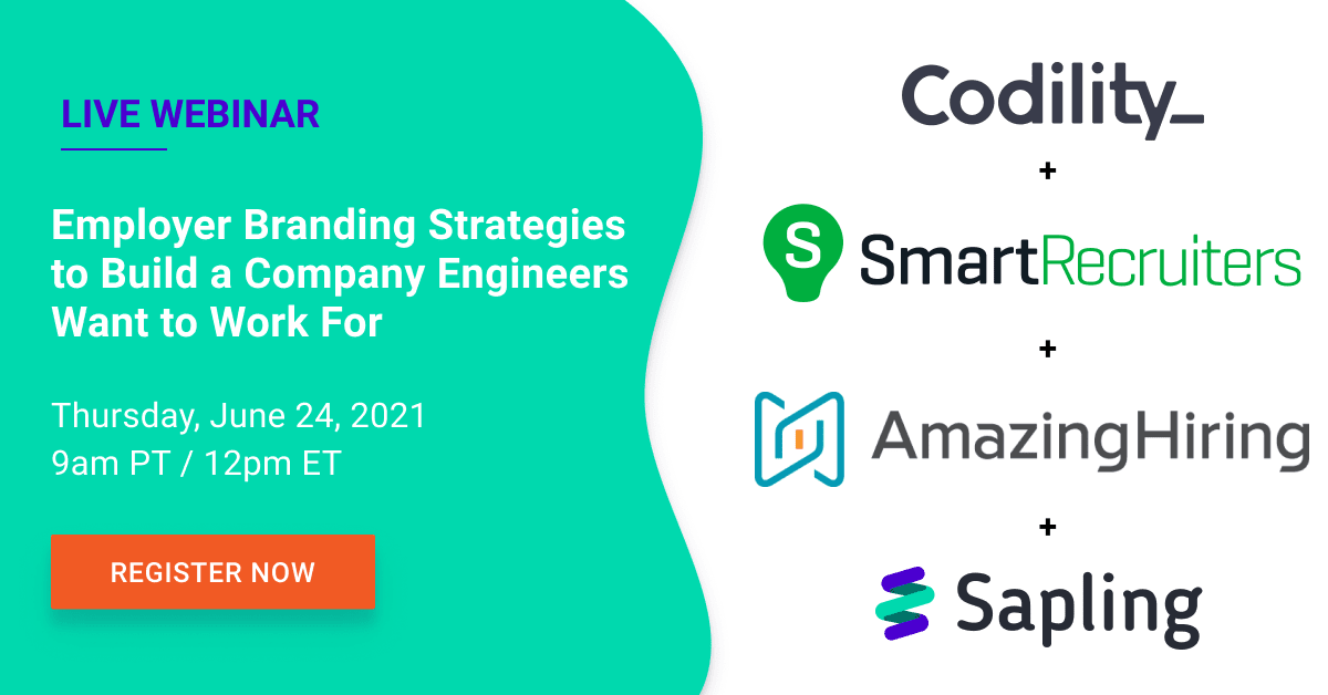 Live Webinar - Sapling + Codility + Employer Branding Strategies to Build a Company Engineers Want to Work For