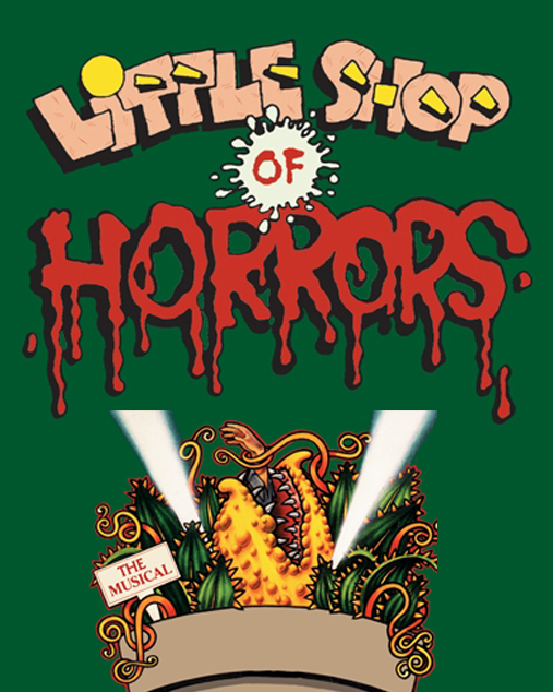 Little Shop of Horrors (May 15-17)