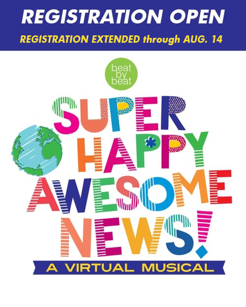 Registration: Super Happy Awesome News Virtual Musical