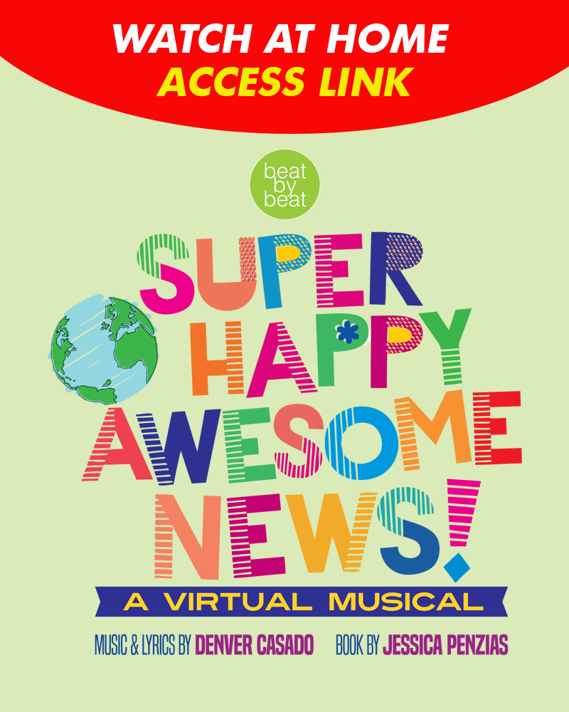 Super Happy Awesome News Virtual Musical - *WATCH AT HOME*
