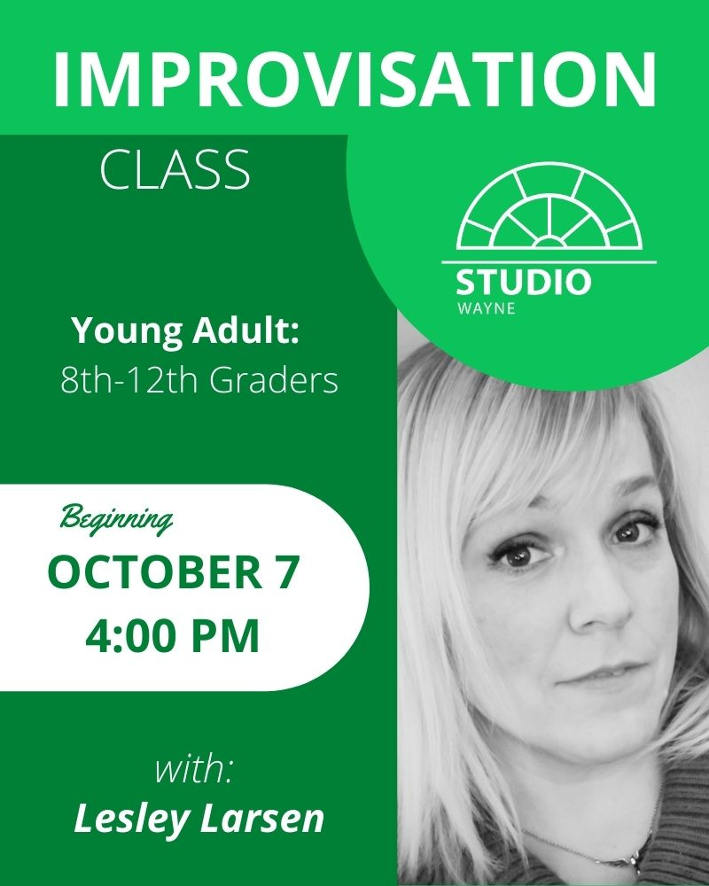 Studio Wayne (Class) - Improvisation (Young Adult Class- 8th-12th Graders)