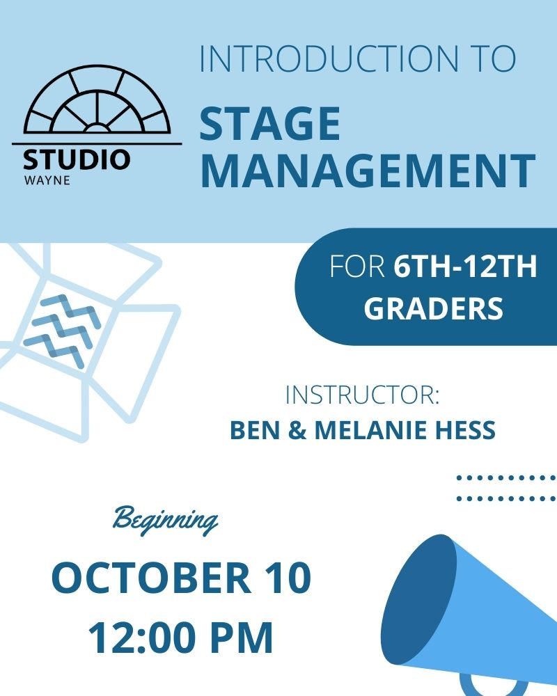 Studio Wayne (Class) - Introduction to Stage Management (6th-12th Grade)
