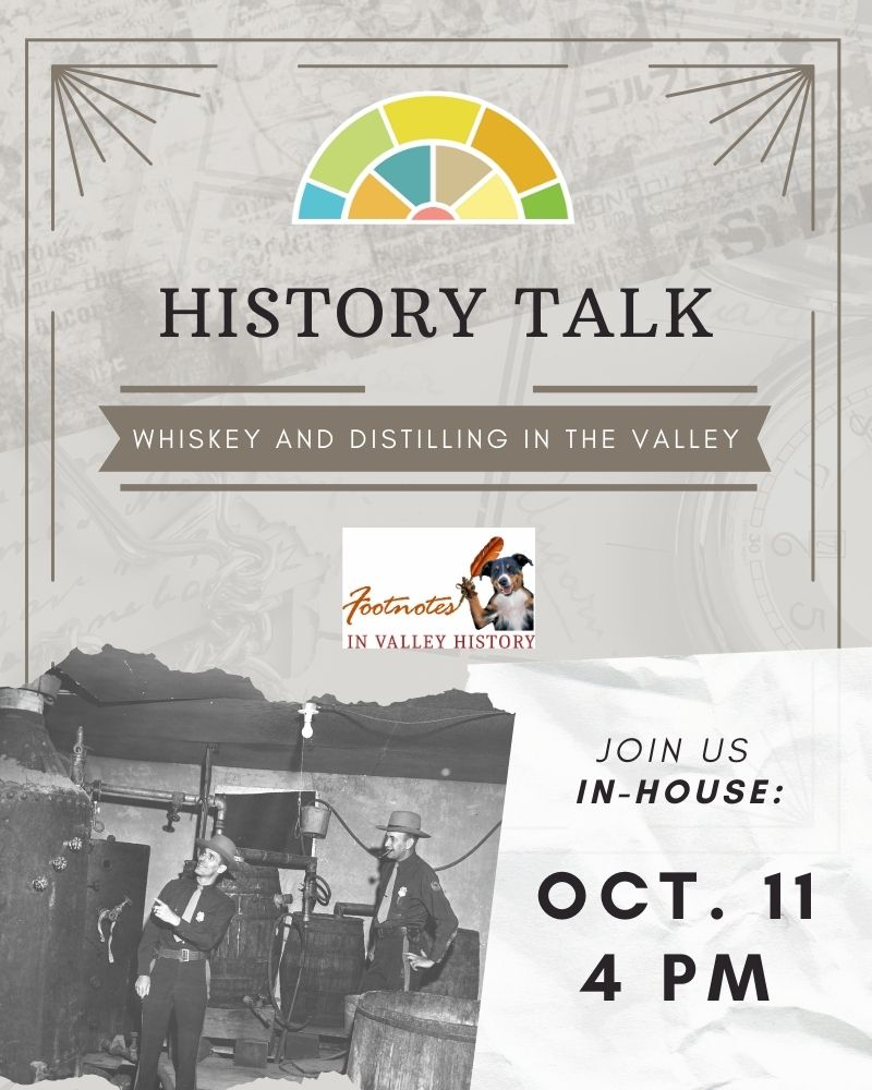 History Talk: Whiskey and Distilling in the Valley