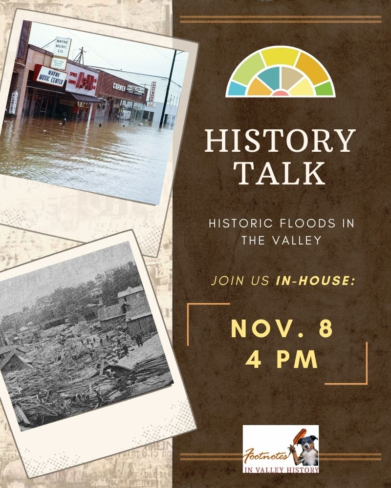 History Talk: Historic Floods in the Valley