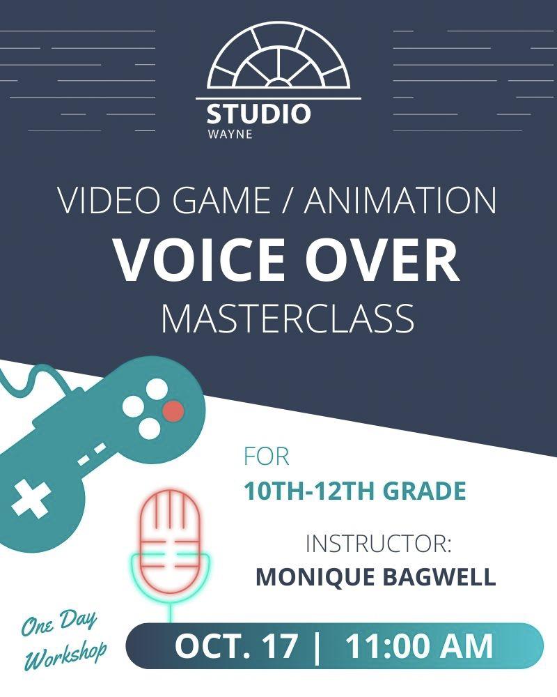 Studio Wayne (Class) - Video Game/Animation VO Masterclass* (10th-12th Grade)